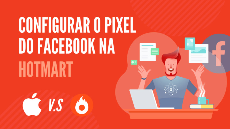 Como configurar o pixel do Facebook na Hotmart